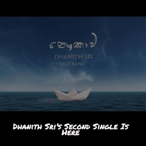 Dhanith Sri – Naukawa (නෞකාව) Official Lyric Video