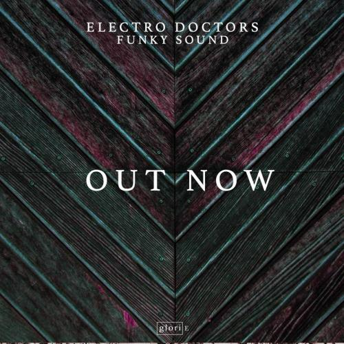 Electro Doctors – Funky Sound
