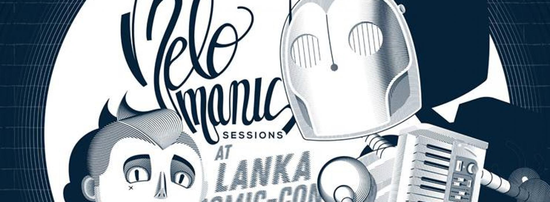 Melomanic Sessions Returns And This Time @ Lanka Comic Con!