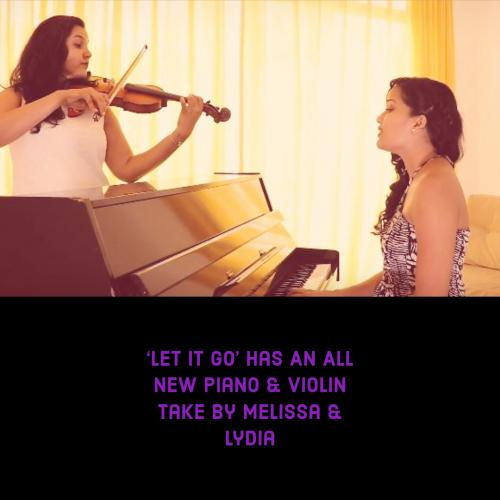 Melissa & Lydia – Let It Go (cover)