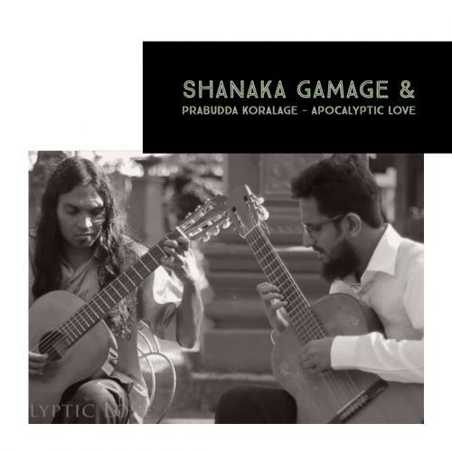 Shanaka Gamage & Prabudda Koralage – Apocalyptic Love
