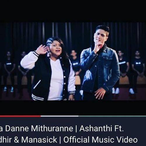 Ashanthi Ft Randhir & Manasick – Hitha Danne Mithuranne | Official Music Video