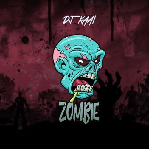 Dj KAAI – Zombie