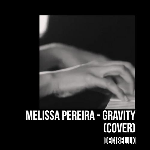 Melissa Pereira – Gravity (cover)