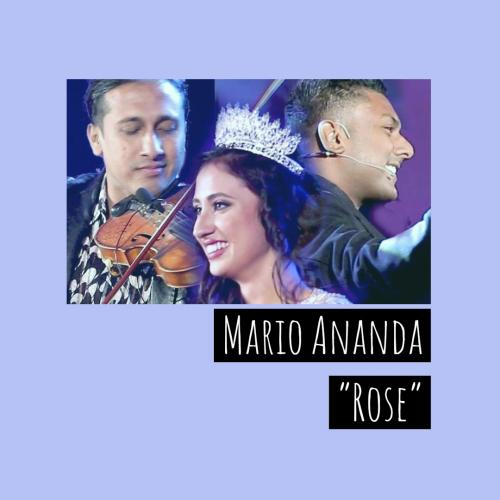 "Mario Ananda – ""Rose"""