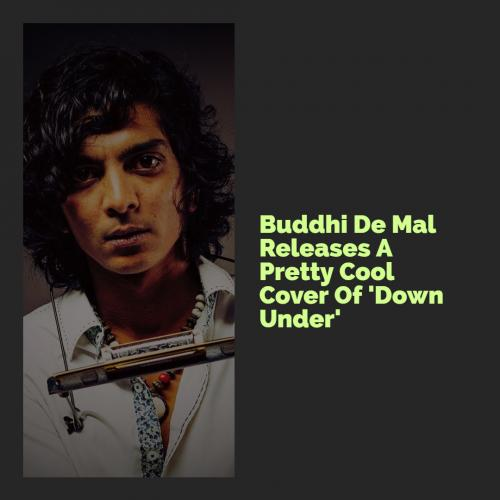 Buddhi De Mal – Down Under (Cover)