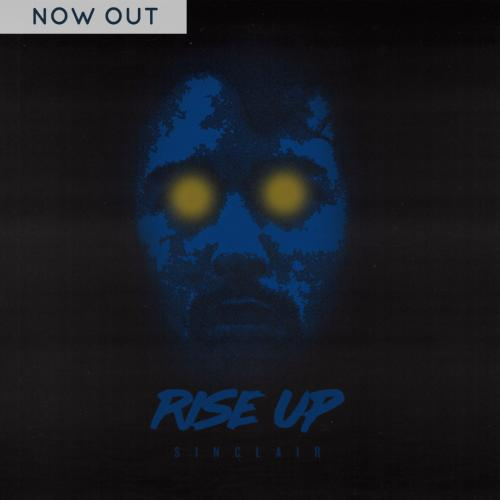 Sinclair – Rise Up (Official Video)