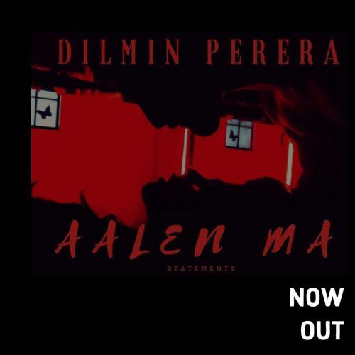 Dilmin Perera – Aalen Ma (ආලෙන් මා) [Official Audio]