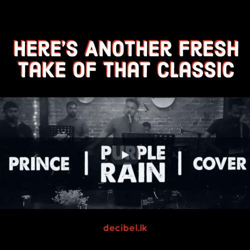 Mike De Silva, Charith, Sam, Buddhi & Gavin – Purple Rain – Prince (Cover)