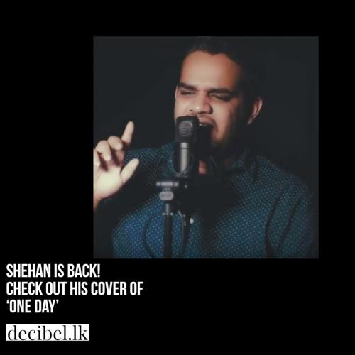 Shehan Wanigasekara – One Day (cover)