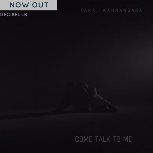 Tara Kannangara – Come Talk To Me (Peter Gabriel Cover)