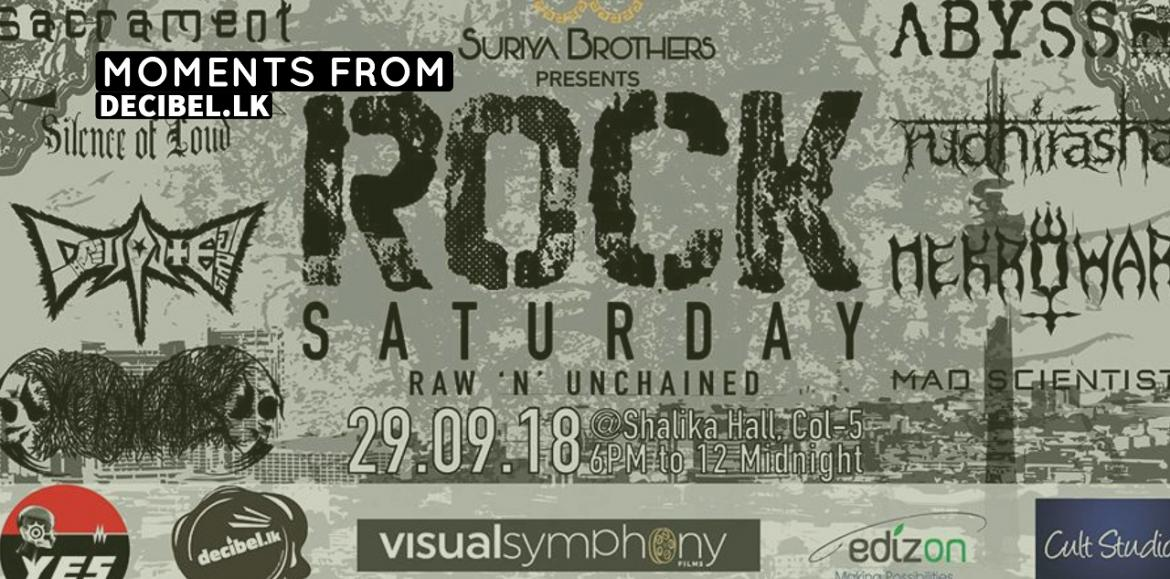 Moments From Rock Saturday : Raw & Unchained (Sep)