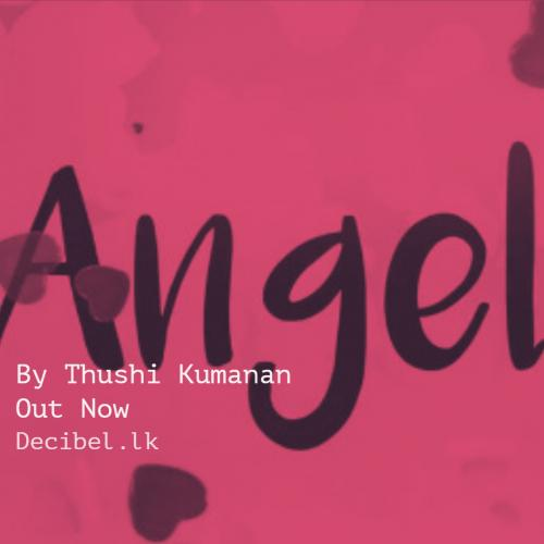 Thushi Kumanan – Angel (Official Lyric Video)