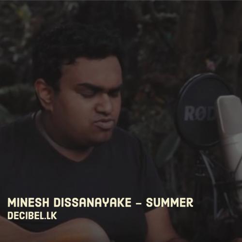 Minesh Dissanayake – Summer