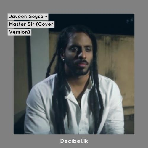 Javeen Soysa – Master Sir (Cover Version)
