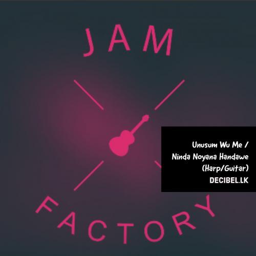 Jam Factory – Unusum Wu Me / Ninda Noyana Handawe (Harp/Guitar)