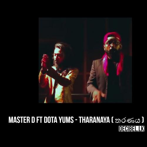 Master D Ft Dota Yums – Tharanaya ( තරණය ) Official Music Video