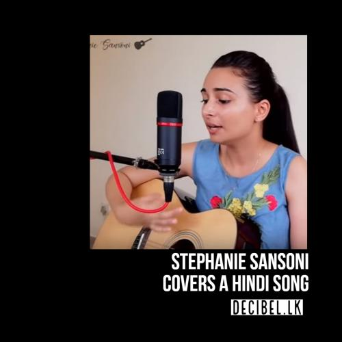 Stephanie Sansoni – Dil Diyan Gallan (Cover)
