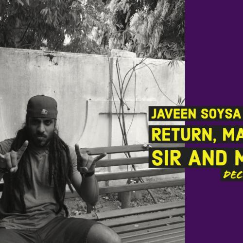 Javeen Soysa On Master Sir & His Comeback