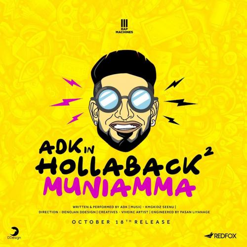 ADK – Hollaback Muniama 2