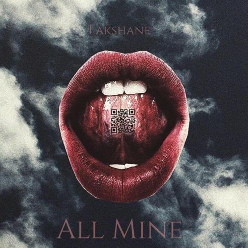 Lakshane – All Mine