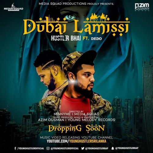 Hustler Bhai Ft Dedo – Dubai Lamissi