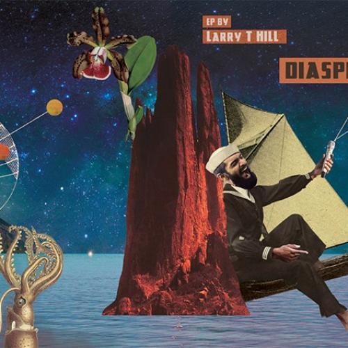 Larry T Hill – Diasperado