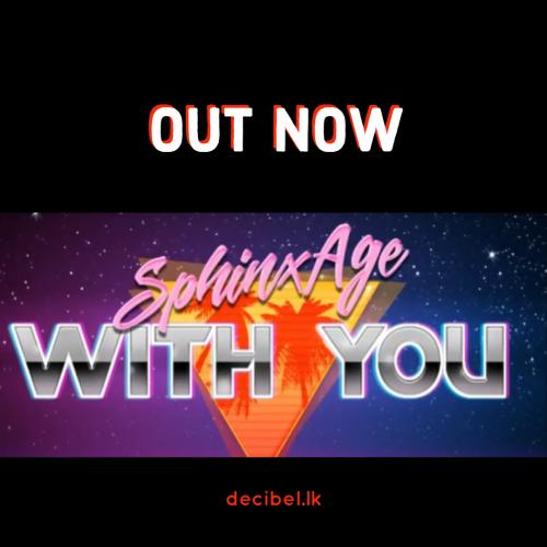 Sphinx Age – With You (Official Audio)