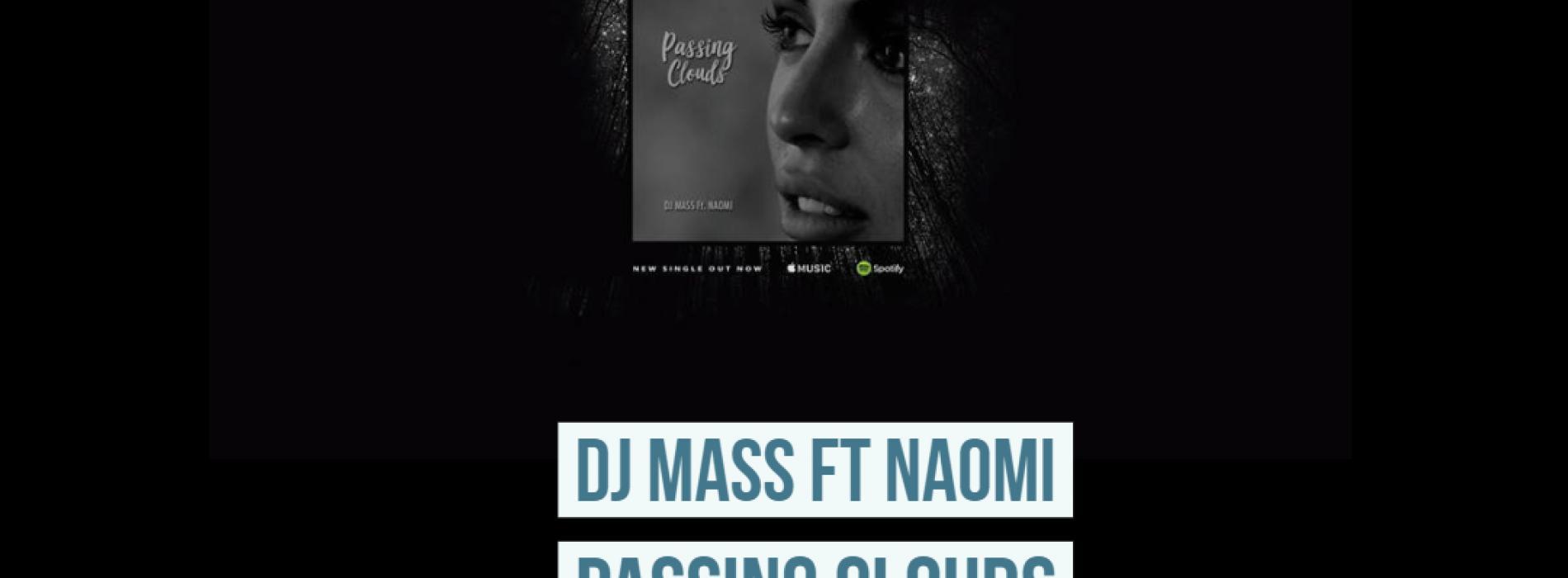 DJ Mass Ft Naomi – Passing Clouds