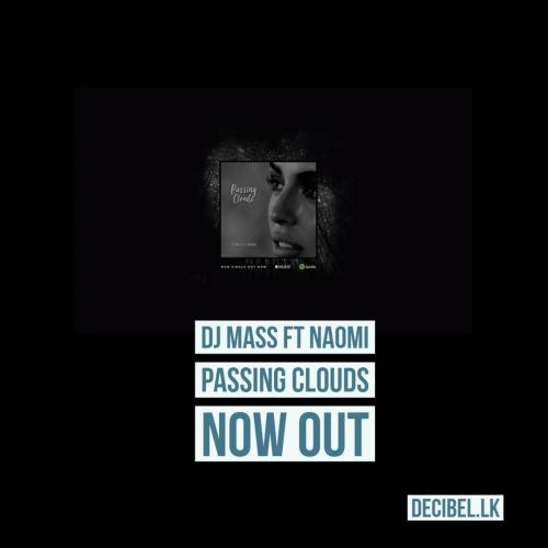 DJ Mass Ft Naomi – Passing Clouds