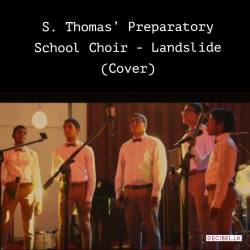 S. Thomas' Preparatory School Choir – Landslide (Cover)