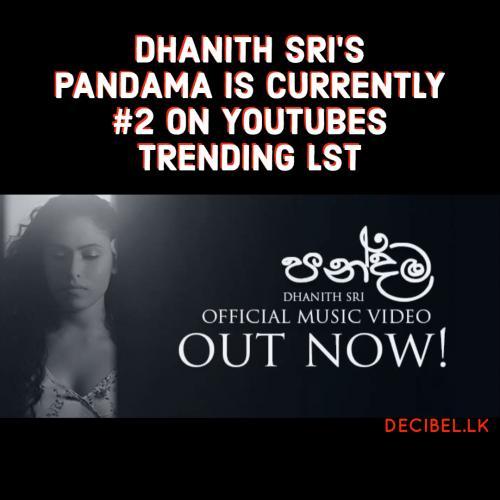 Dhanith Sri – Pandama (පන්දම) Official Music Video
