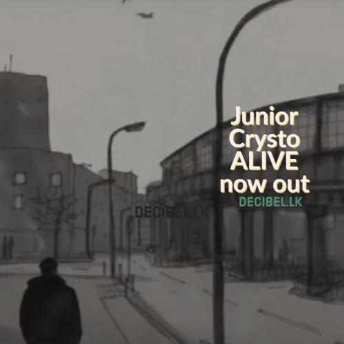 Junior Crysto – ALIVE