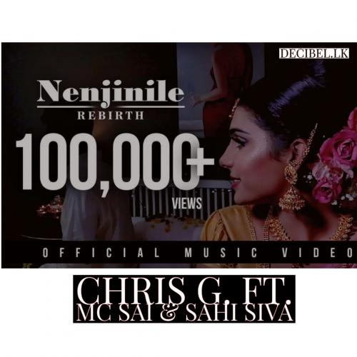 Chris G Ft MC SAI & Sahi Siva | Official Video Song – Nenjinile Rebirth