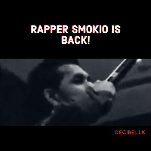 Smokio Is Back!