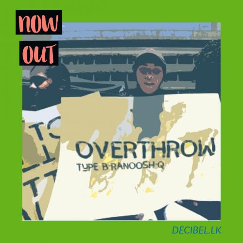 typeB x Ranoosh x Q – Overthrow (Original Mix)