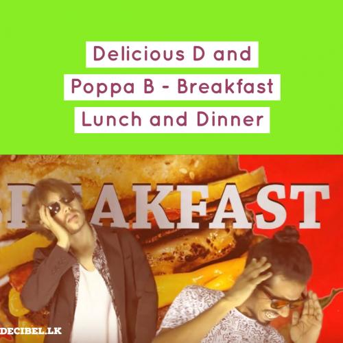 Delicious D and Poppa B – Breakfast Lunch and Dinner