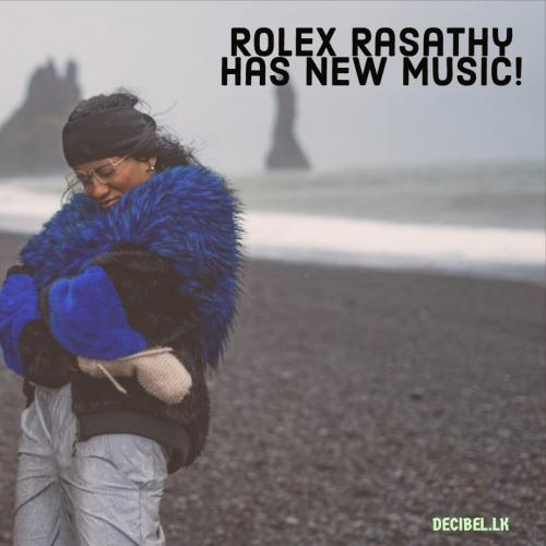 Rolex Rasathy – I Love The Way