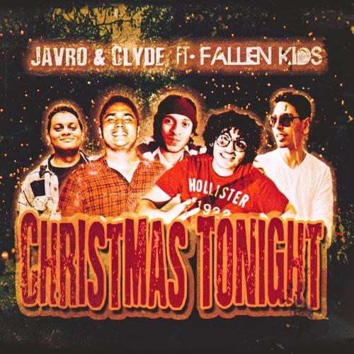 Javro & Clyde x Fallen Kids – Christmas Tonight (Music Video)