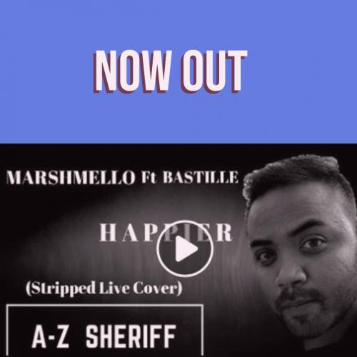 AZ Sherif – Happier (cover)
