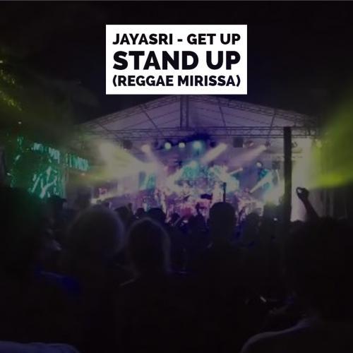 Jayasri – Get Up Stand Up (Reggae Mirissa)