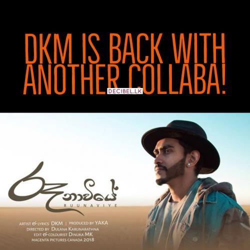 DKM Ft YAKA – Ruunaviye (රූනාවියේ) [Official Lyric Video]