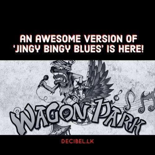Wagon Park – Jingy Bingy Blues (Live)