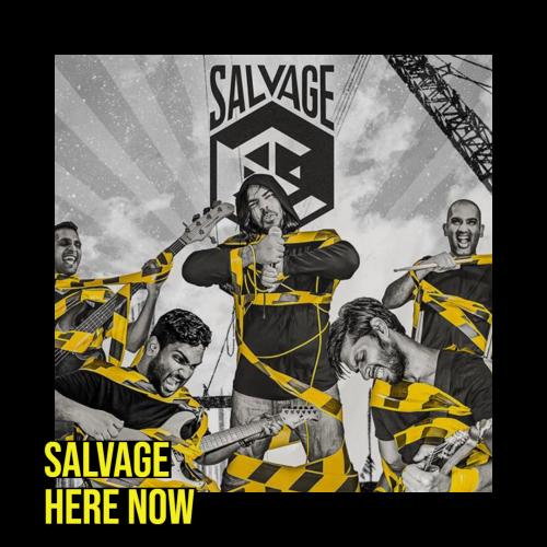 Salvage – Here Now