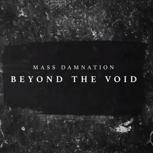 Mass Damnation – Beyond The Void (Lyric Video) 2019