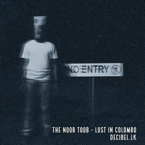 The Noob Toob – Lost In Colombo – Official Music Video