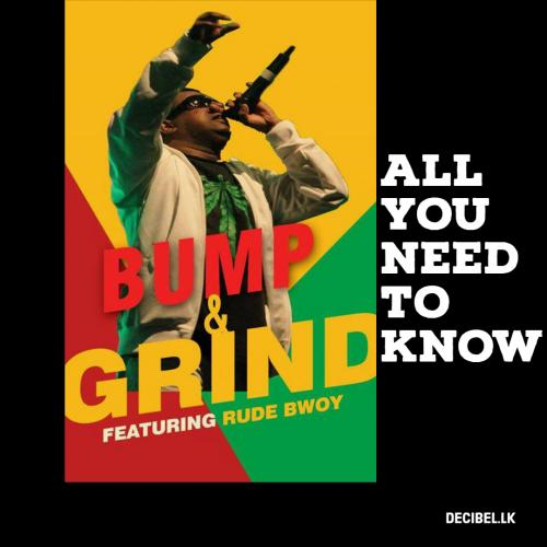 All You Need To Know About Bump N Grind