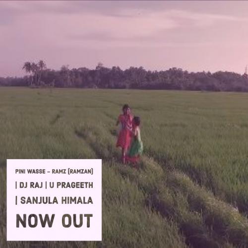 Pini Wasse – Ramz (Ramzan) | DJ Raj | U Prageeth | Sanjula Himala
