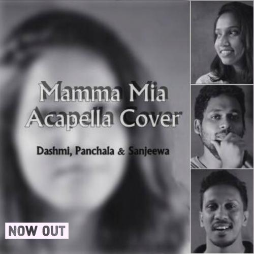 Dashmi, Panchala and Sanjeewa – Mamma Mia Acapella version