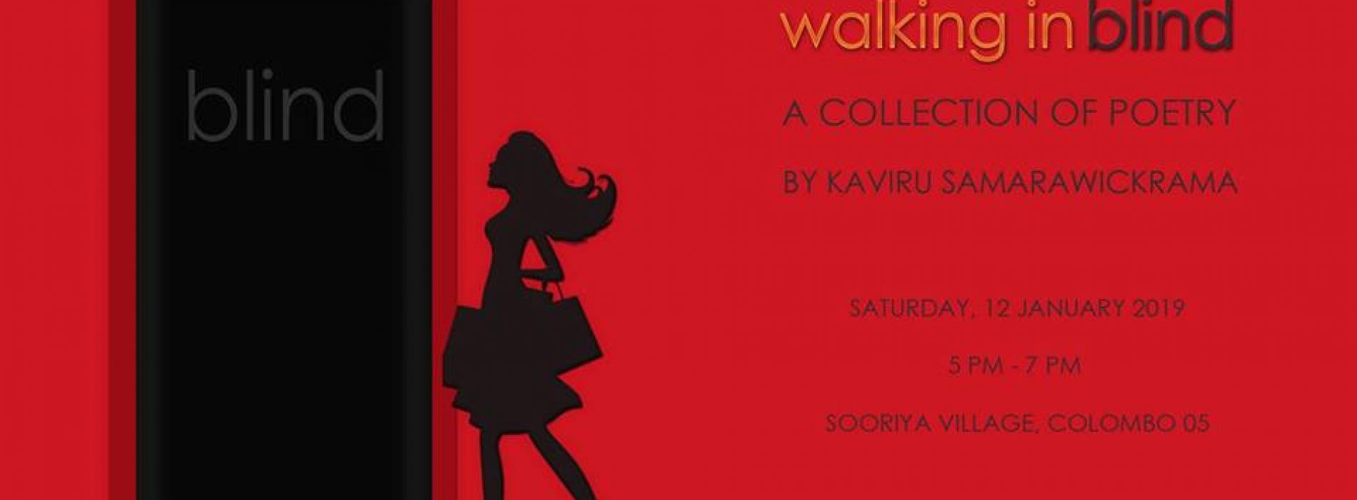 Walking In Blind (Book Launch)